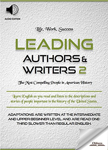 Leading Authors & Writers 2 - AUDIO EDITION: Biographies of Famous and Influential Americans for English Learners, Children(Kids) and Young Adults (English Edition)