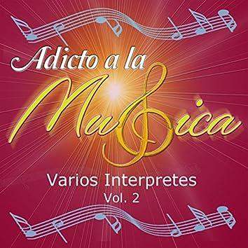 Adicto a la Música, Vol. 2