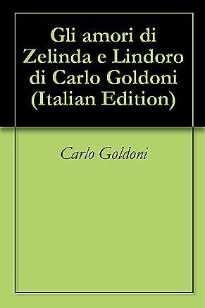 Gli amori di Zelinda e Lindoro di Carlo Goldoni