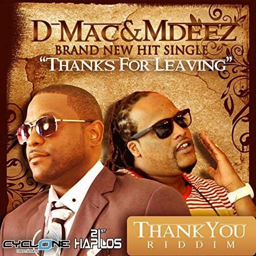 D Mac & MDeez