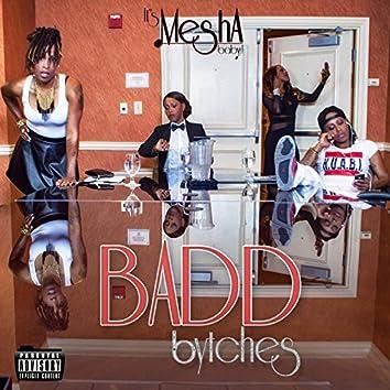 Badd Bytches