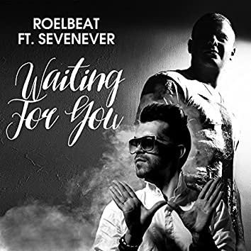 Waiting for You (feat. SevenEver)