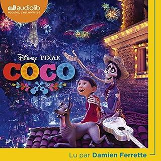 Coco                   De :                                                                                                                                 Walt Disney                               Lu par :                                                                                                                                 Damien Ferrette                      Durée : 53 min     8 notations     Global 4,6