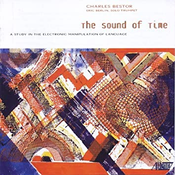 Charles Bestor: The Sound of Time