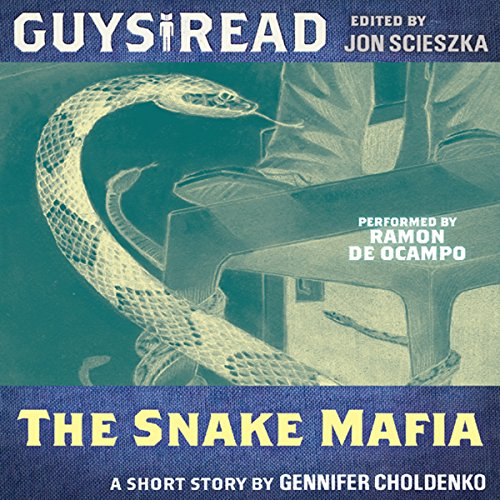 Guys Read: The Snake Mafia audiobook cover art