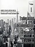 Trading Analyst Recommendations For Mega Profit - With Bonus Content On Trading Stock Options
