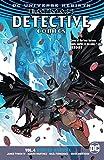 Batman - Detective Comics Vol. 4: Deus Ex Machina (Rebirth)