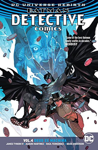 Batman: Detective Comics Vol. 4: Deus Ex Machina (Rebirth)