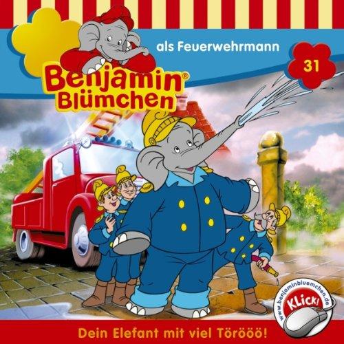 Benjamin als Feuerwehrmann audiobook cover art