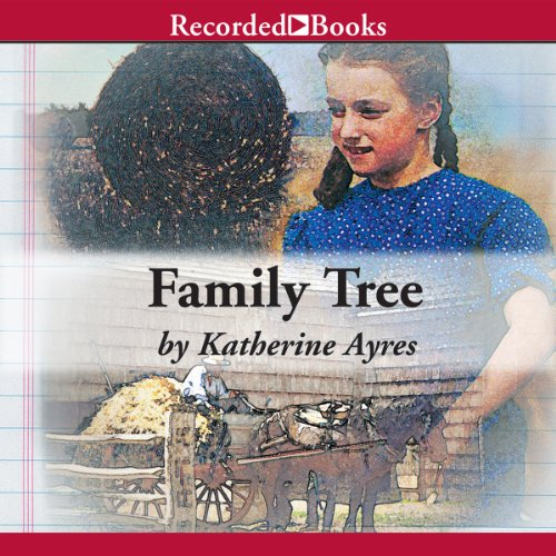 Family Tree                   By:                                                                                                                                 Katherine Ayres                               Narrated by:                                                                                                                                 Carine Montbertrand                      Length: 3 hrs and 47 mins     1 rating     Overall 5.0