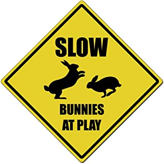 Slow Bunnies At Play Caution Sign - 11