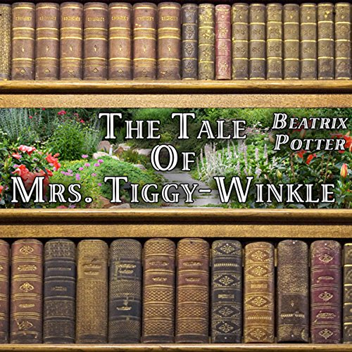 The Tale of Mrs. Tiggy-Winkle audiobook cover art