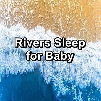 Rivers Sleep for Baby