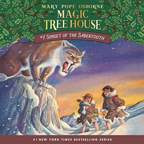 Sunset of the Sabertooth: Magic Tree House, Book 7