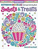 Notebook Doodles Sweets & Treats: Coloring & Activity Book (Design...