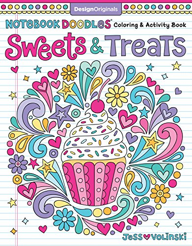 Notebook Doodles Sweets & Treats: Coloring & Activity Book (Design Originals) 32 Scrumptious Designs; Beginner-Friendly Empowering Art Activities for Tweens, on Extra-Thick Perforated Pages