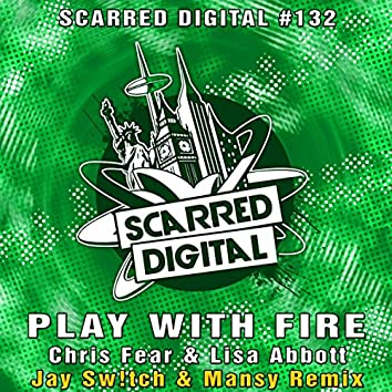 Play With Fire (Jay Sw!tch & Mansy Remix)
