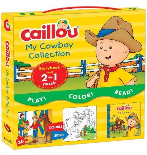 Caillou, My Cowboy Collection: Includes Caillou, The Cowboy and a 2-in-1 jigsaw puzzle