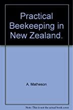 Practical Beekeeping in New Zealand - New Edition