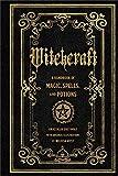 Witchcraft: A Handbook of Magic Spells and Potions (Mystical Handbook)