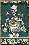 TammieLove Cartel de metal con diseño de esqueleto de seta I Grow Stuff And I Know Things para decoración de pared, para garaje, decoración de pared, 20 x 30 cm