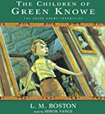 The Children Of Green Knowe (The Green Knowe Chronicles)