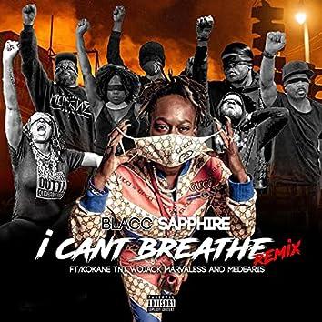 I Can't Breathe (feat. Kokane, General Wojack, TNT, Marvaless & Medearis) [remix] (remix)