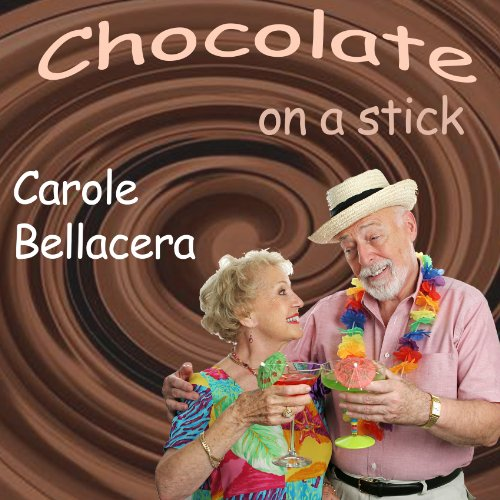 Chocolate on a Stick audiobook cover art