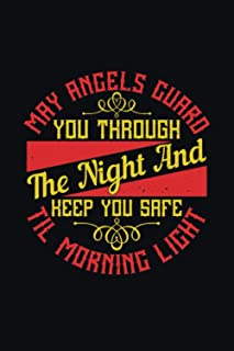 May Angels Guard You Through The Night And Keep You Safe 'til Morning Light: Baby Lined Journal Notebook to Write In for N...