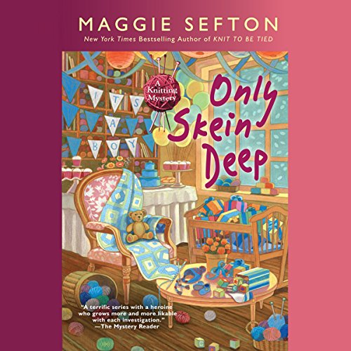 Only Skein Deep audiobook cover art