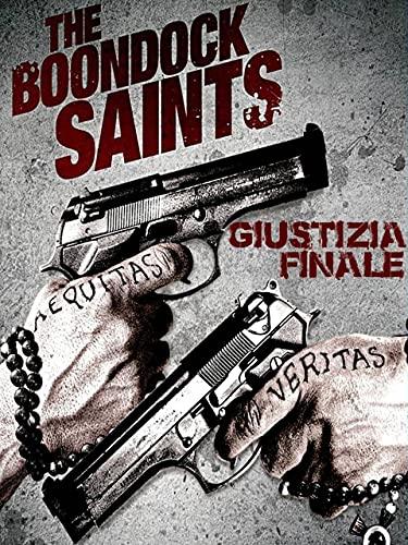 The Boondock Saints: Giustizia finale