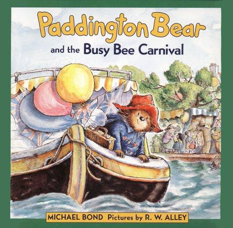 Paddington Bear and the Busy Bee Carnival