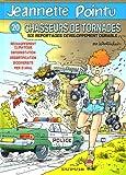Jeannette Pointu, Tome 20 - Chasseurs de tornades : Six reportages développement durable