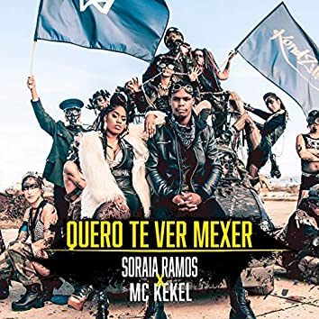 Quero-Te Ver Mexer (feat. MC Kekel)