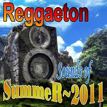 Reggaeton Sounds of Summer 2011