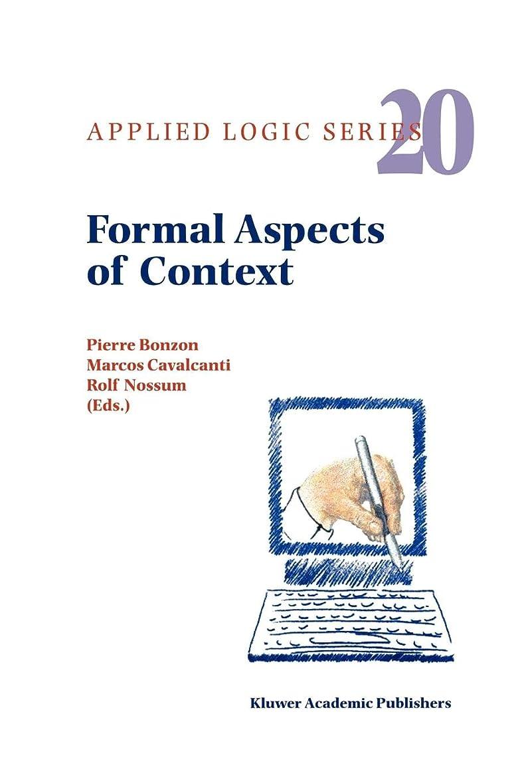 困惑する引き潮なのでFormal Aspects of Context (Applied Logic Series)