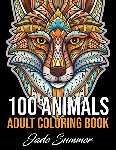 100 Animals: An Adult Coloring Book with Lions, Elephants, Owls, Horses, Dogs, Cats, and Many More!