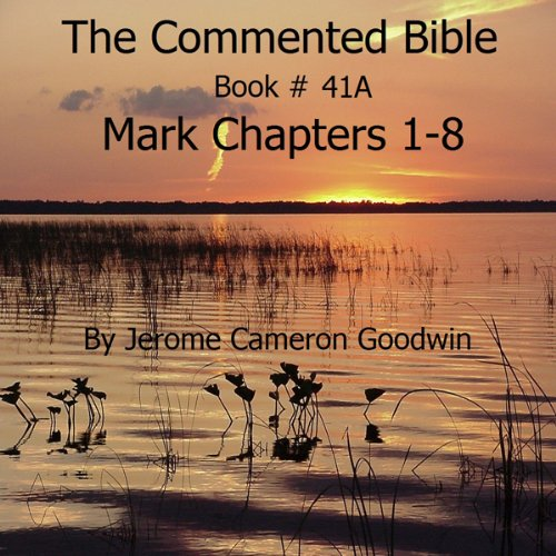 The Commented Bible: Book 41A - Mark cover art