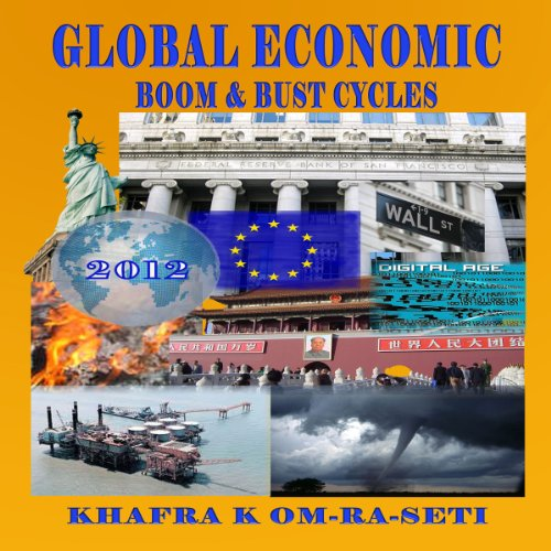 Global Economic Boom and Bust Cycles audiobook cover art