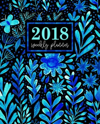 Weekly Planner: 2018 Weekly Planner: Portable Format: Blue Watercolor Florals