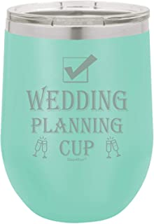 Shop4Ever Wedding Planning Cup Engraved Insulated Stainless Steel Wine Tumbler with Lid ~ Engagement Gift ~ (12 oz, Teal)