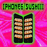 iPhone6/ Sushiii [Explicit]