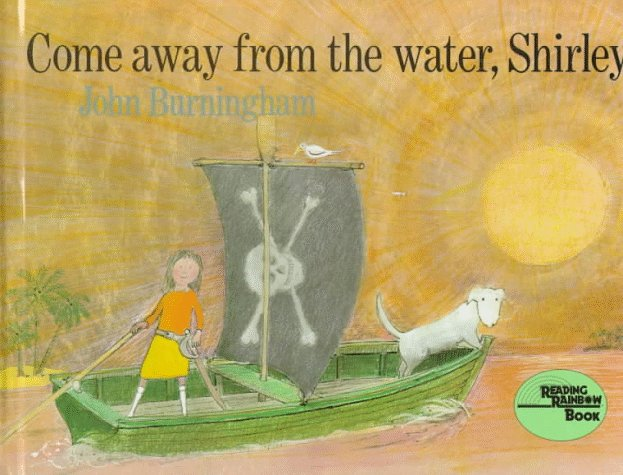 Huoebook Come Away From The Water Shirley By John Burningham