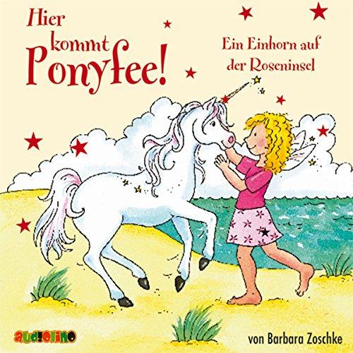 Ein Einhorn auf der Roseninsel: Hier kommt Ponyfee 17