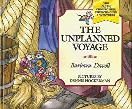 The Unplanned Voyage (The New! Christopher Churchmouse Adventures, 1)