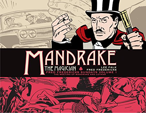 Image of Mandrake the Magician: Fred Fredericks Sundays Volume 1: The Meeting of Mandrake and Lothar
