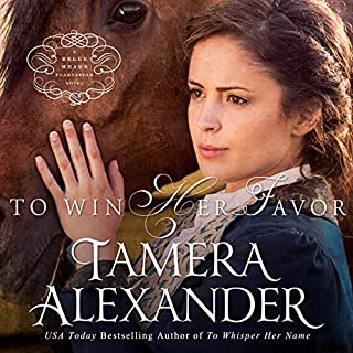 To Win Her Favor                   By:                                                                                                                                 Tamera Alexander                               Narrated by:                                                                                                                                 Melba Sibrel                      Length: 15 hrs and 23 mins     318 ratings     Overall 4.6