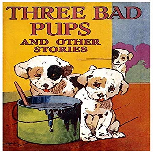 Cover to a childrens book Three Bad Pups and other Stories by Gladys Davidson Poster Print by AEK (24 x 36)