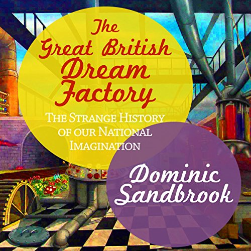 The Great British Dream Factory cover art
