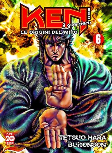 Ken il guerriero. Le origini del mito (Vol. 6)